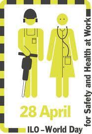 socialpolicy.gr, Παγκόσμια Ημέρα για την Υγεία και την Ασφάλεια στην Εργασία, World Day for Safety and health at work