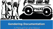 Gendering Documentation A Manual For and About Women Human Rights Defenders