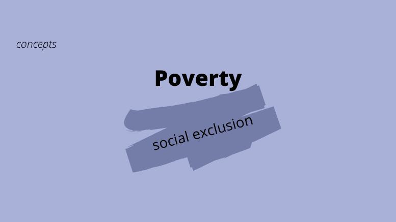 φτώχεια_κοινωνικός_αποκλεισμός_έννοιες