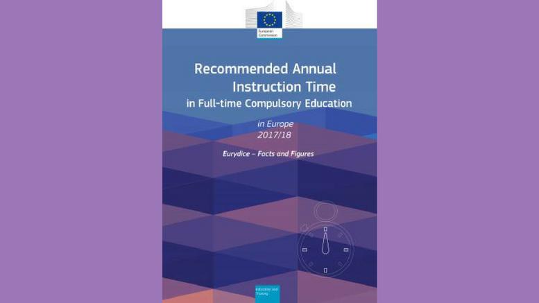 Έκθεση «Recommended Annual Instruction Time in Full-time Compulsory Education in Europe – 20172018»
