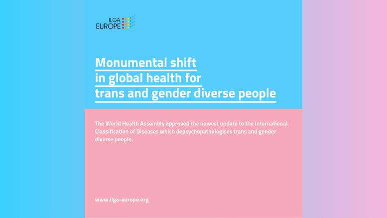 Αποπαθολογιοποίηση των τρανς ταυτοτήτων από τον Παγκόσμιο Οργανισμό Υγείας