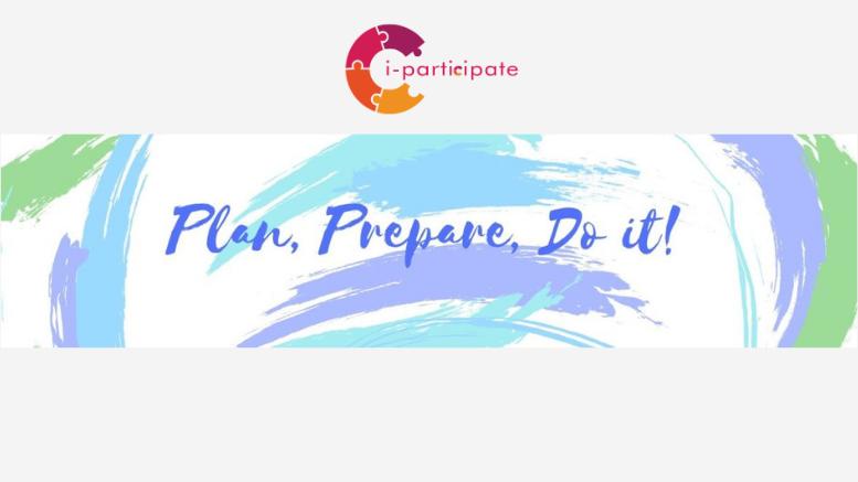 Plan, Prepare, Do it, i-participate
