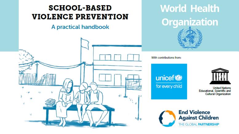 Πρόληψη της βίας στο σχολικό περιβάλλον Ένα πρακτικό εγχειρίδιο του Παγκόσμιου Οργανισμού Υγείας