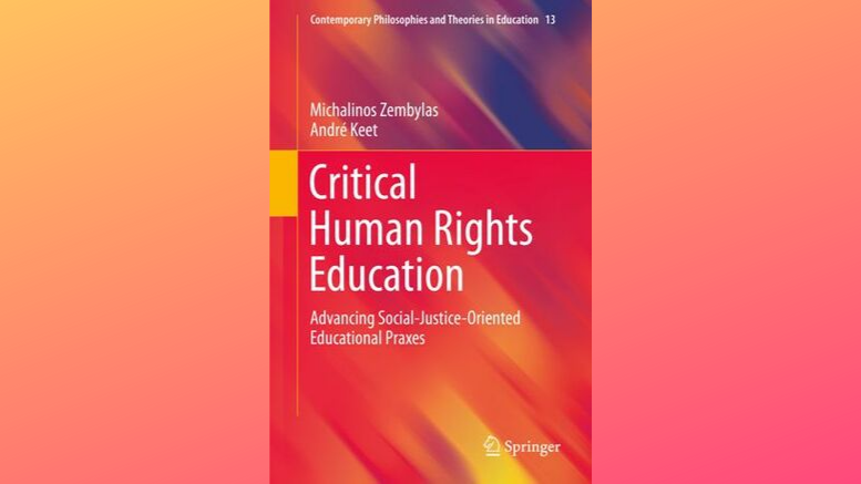 Critical Human Rights Education_Advancing social-justice-oriented educational praxes