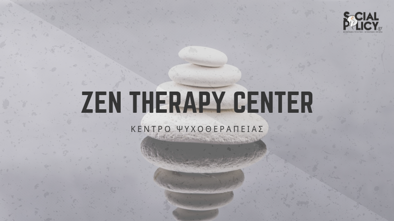Zen Therapy Center – Κέντρο Ψυχοθεραπείας