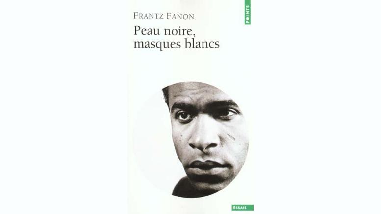 Φραντς Φανόν_Μαύρο Δέρμα, Λευκές Μάσκες