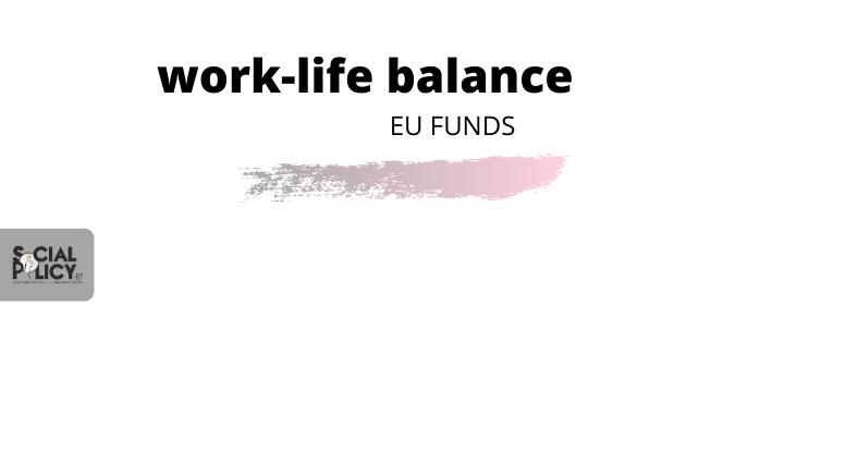 ισορροπία_εργασίας_ζωής_Ταμεία_ΕΕ