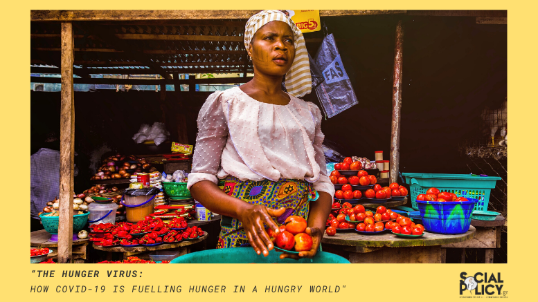 """""""The Hunger Virus_ How COVID-19 is Fuelling Hunger in a Hungry World"""