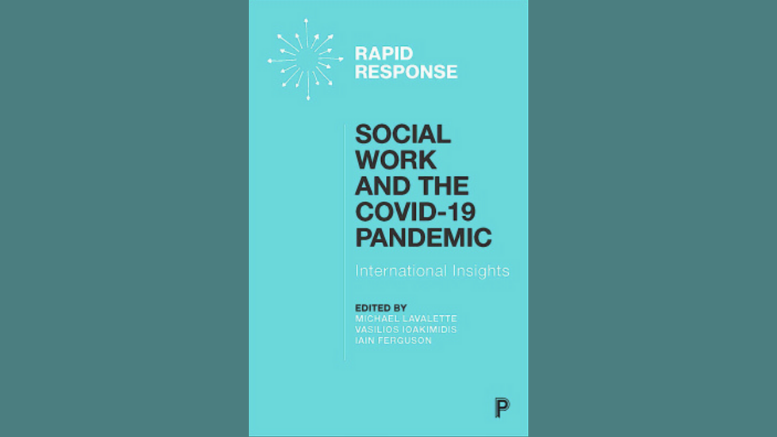 Social Work and the COVID-19 Pandemic; International Insights