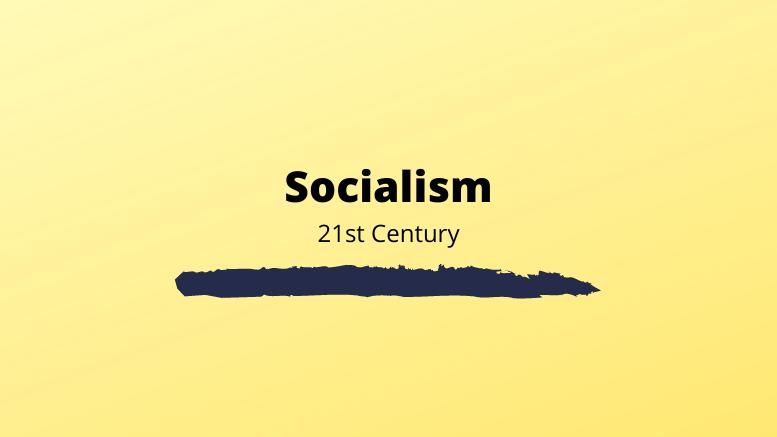 σοσιαλισμός-21ος-αιώνας