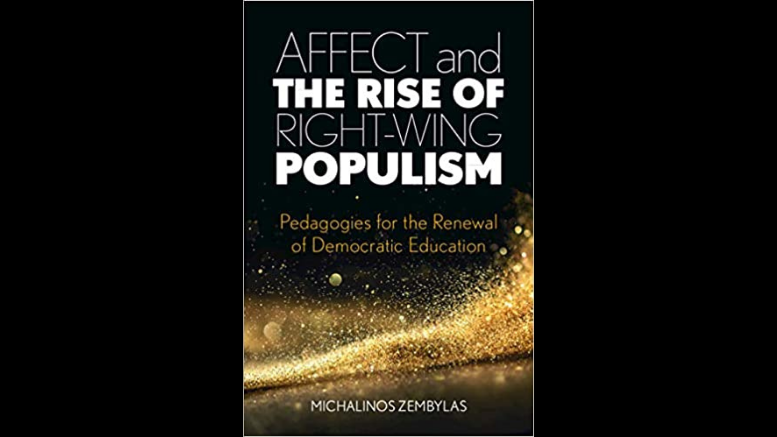 «Affect and the Rise of Right-Wing Populism Pedagogies for the Renewal of Democratic Education»