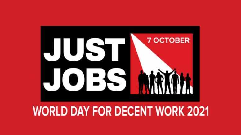 Διεθνής Ημέρα Αξιοπρεπούς Εργασίας 2021-Just Jobs